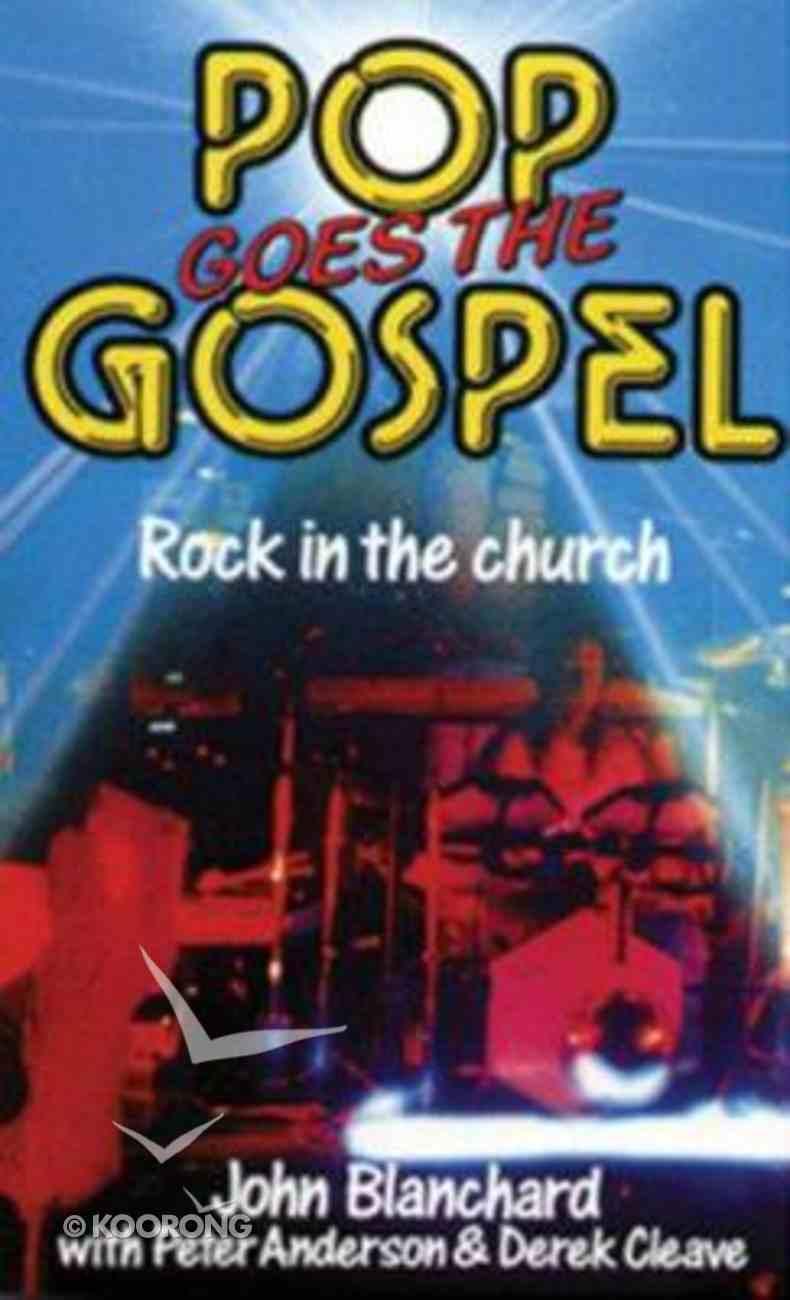 Pop Goes the Gospel (Rev Ed) Paperback