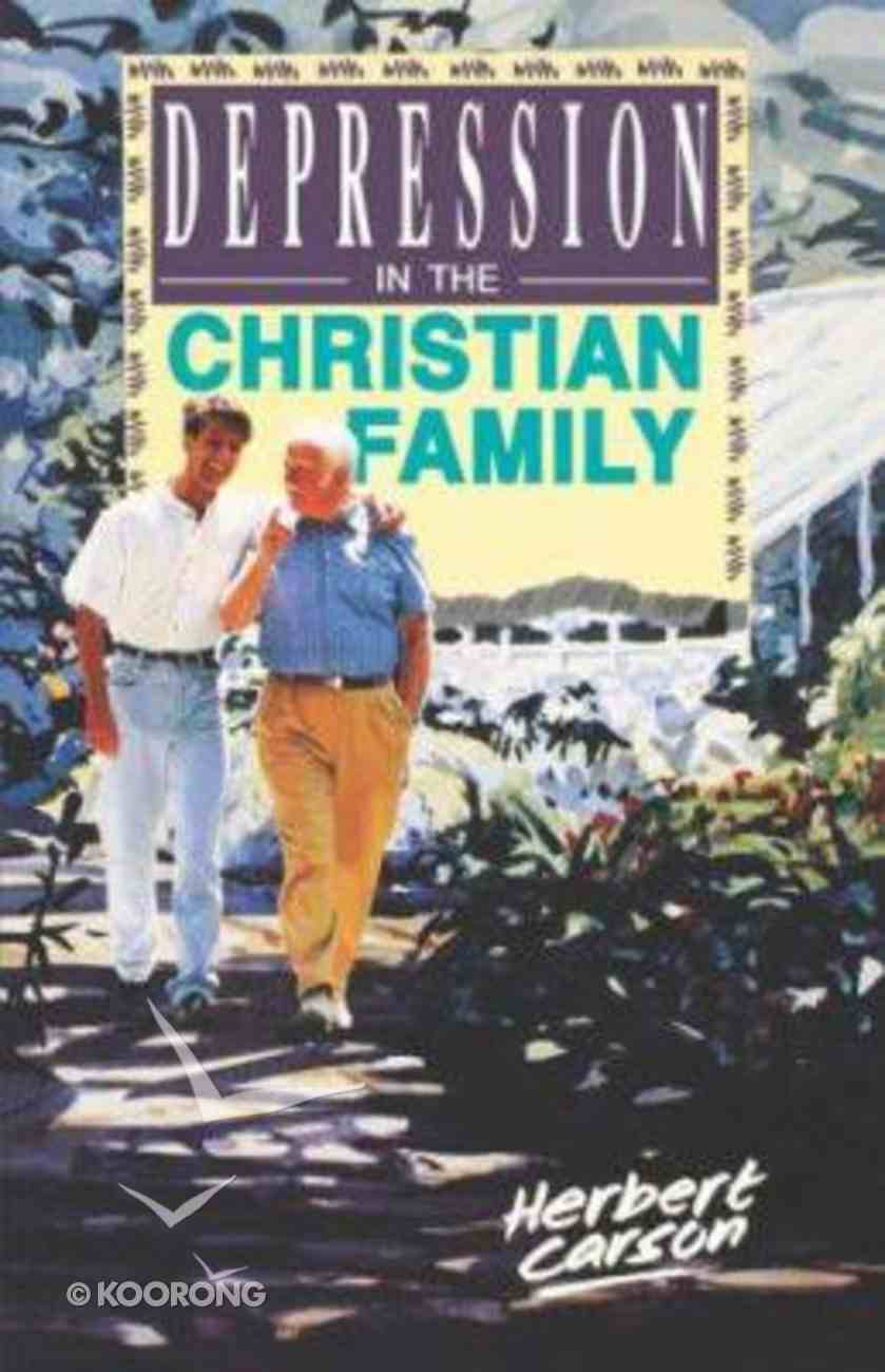 Depression in the Christian Family Paperback