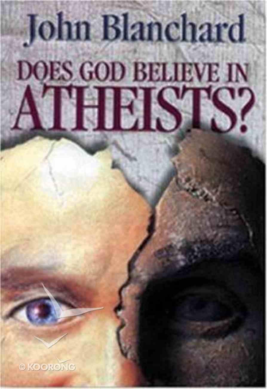 Does God Believe in Atheists? Hardback