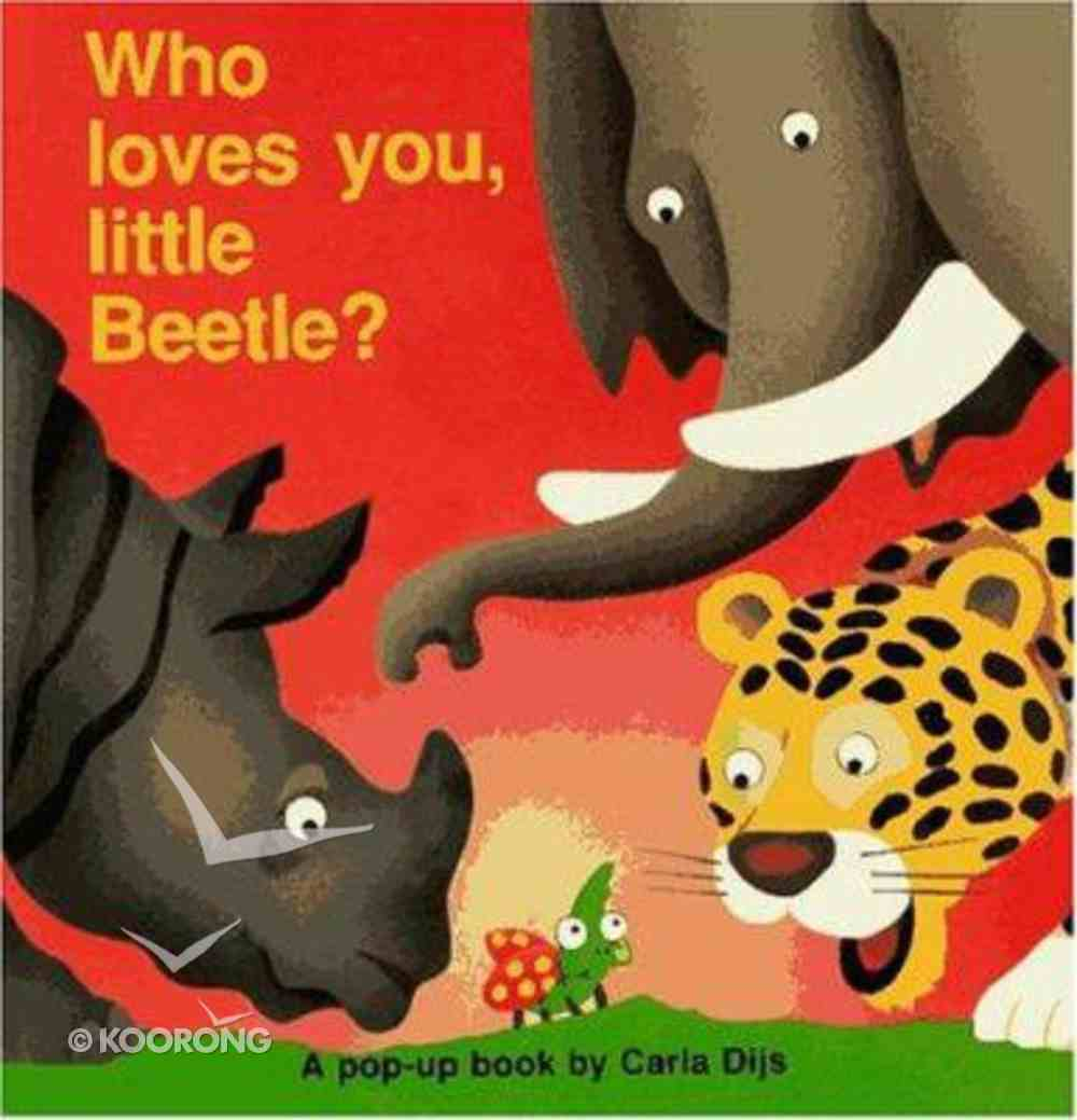 Who Loves You, Little Beetle? (Mission Series) Hardback