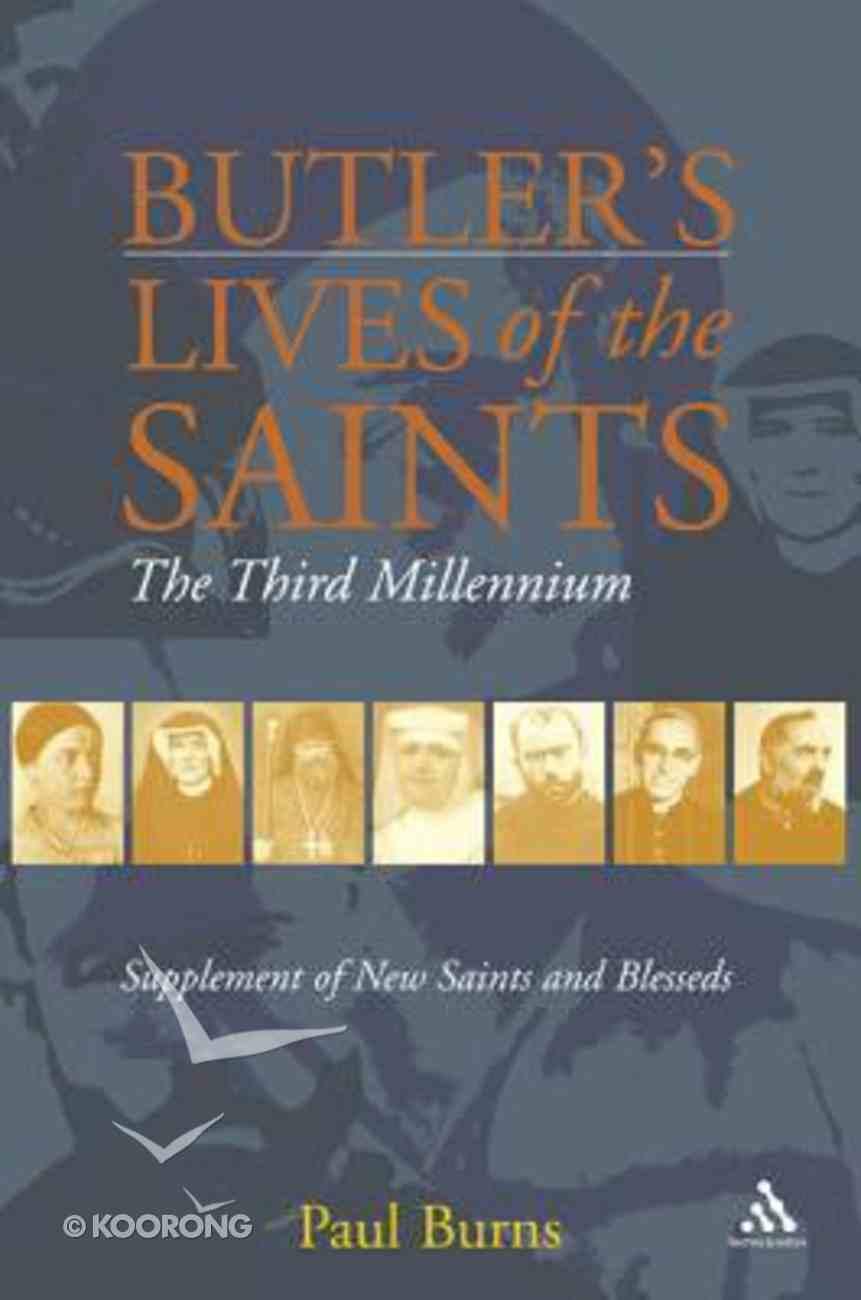Butler's Saints of the Third Millennium Hardback
