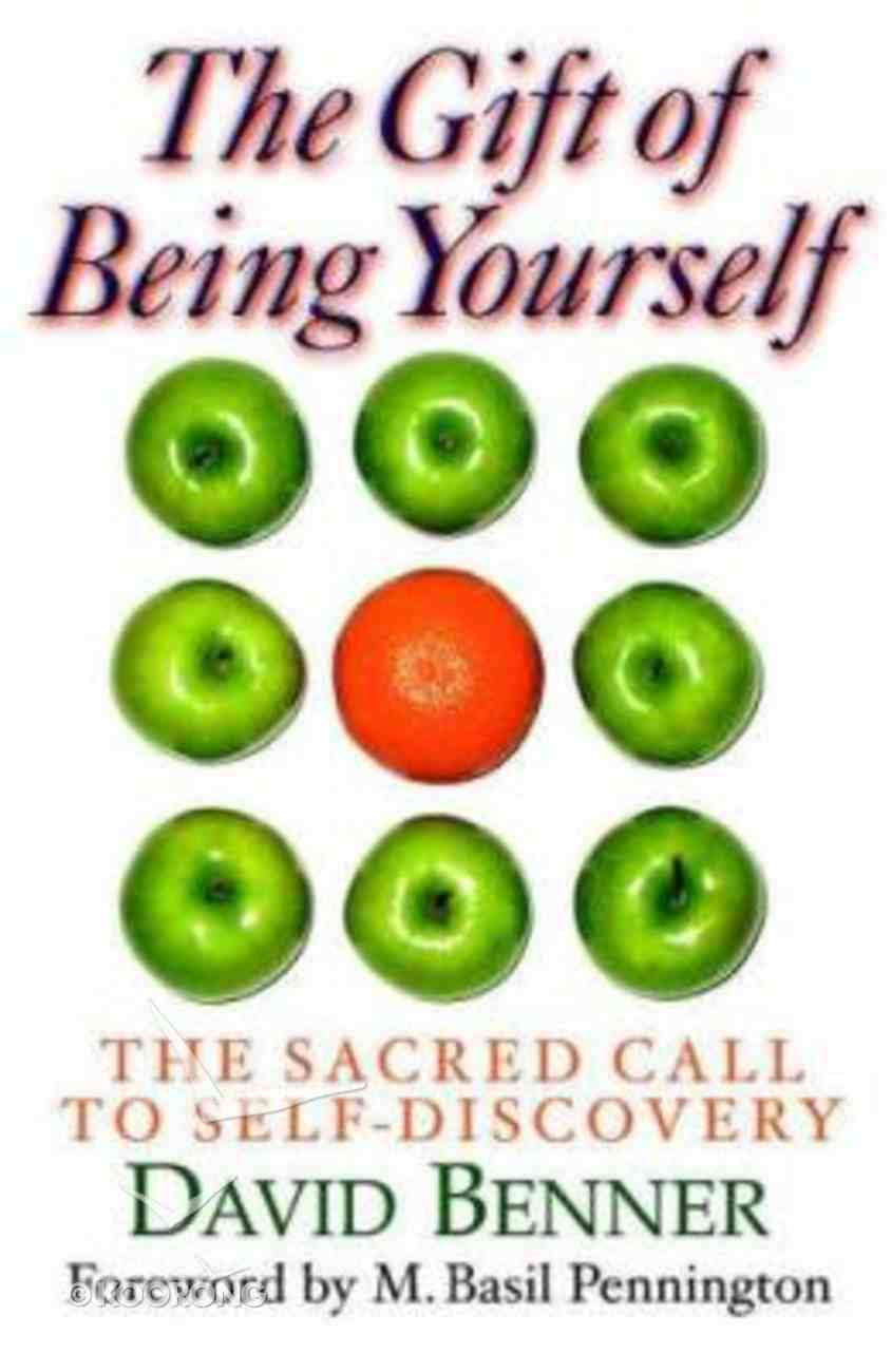 The Gift of Being Yourself Paperback