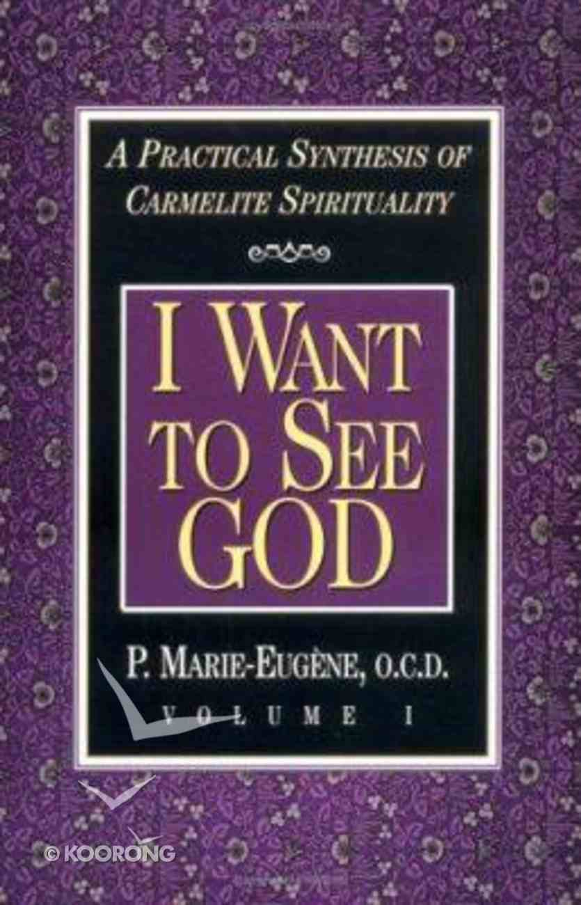 I Want to See God Paperback
