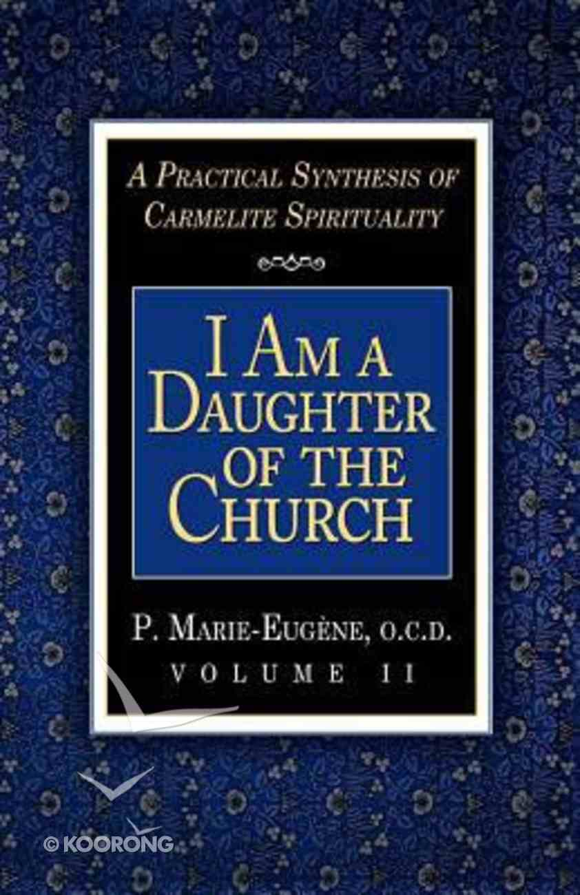 I Am a Daughter of the Church (Vol 2) Paperback