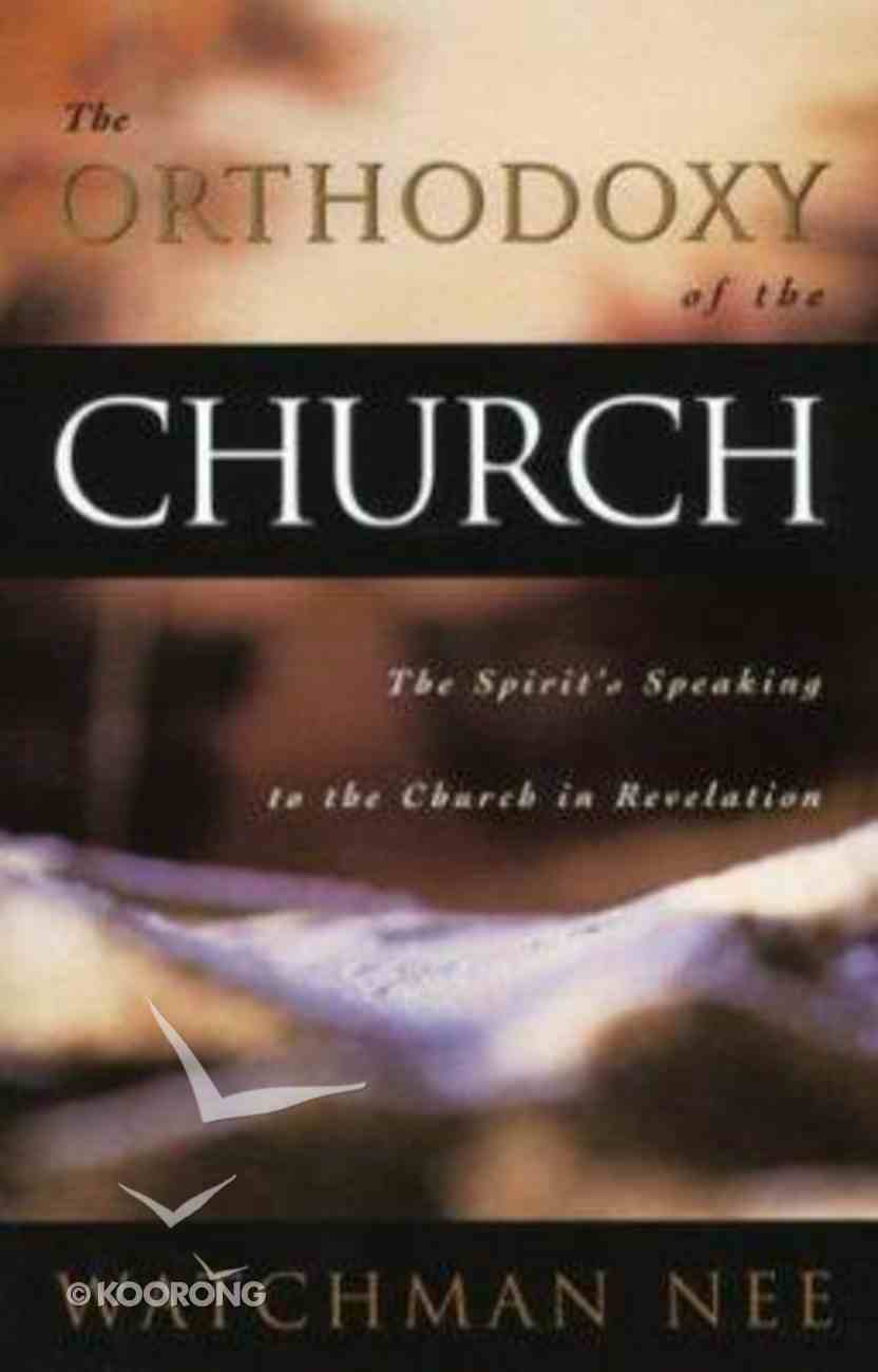 The Orthodoxy of the Church Paperback