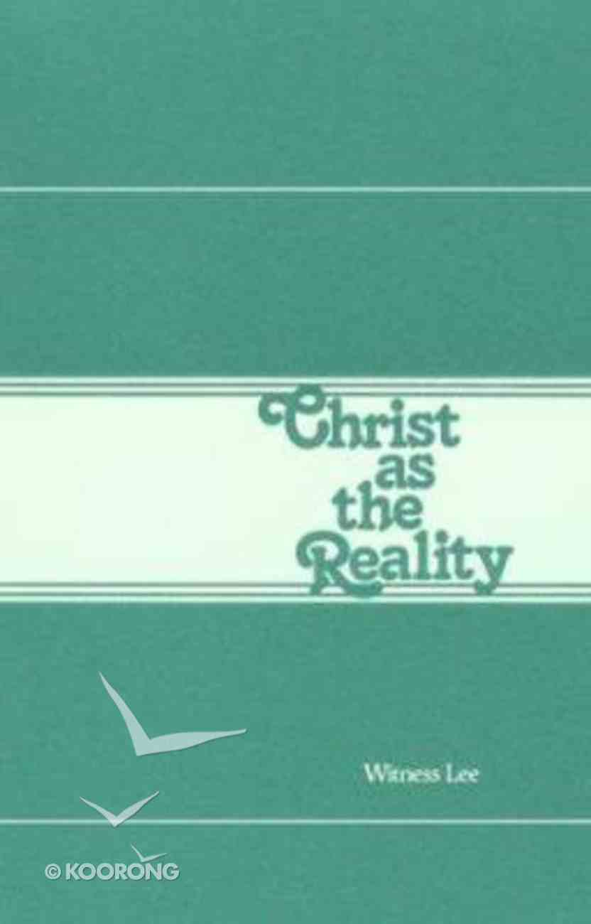 Christ as the Reality Paperback