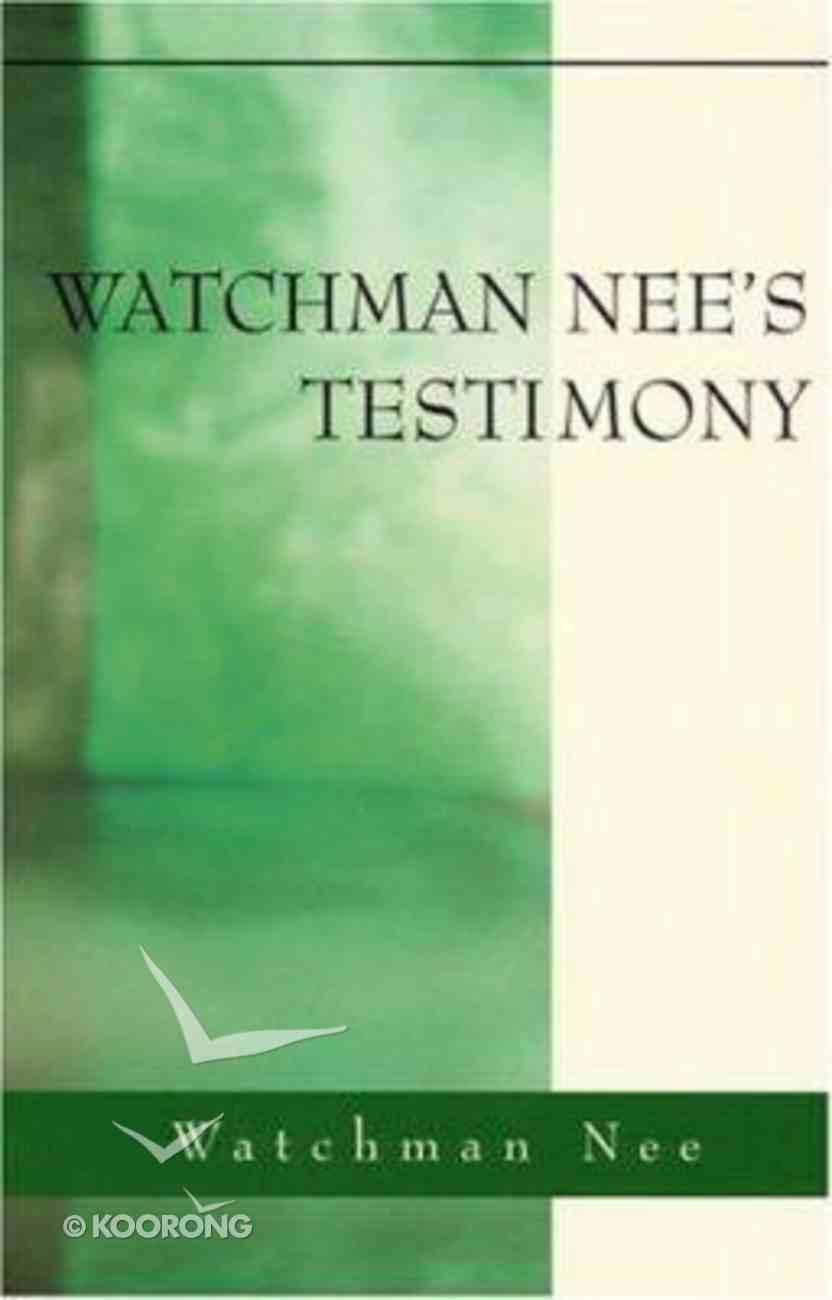 Watchman Nee's Testimony Paperback