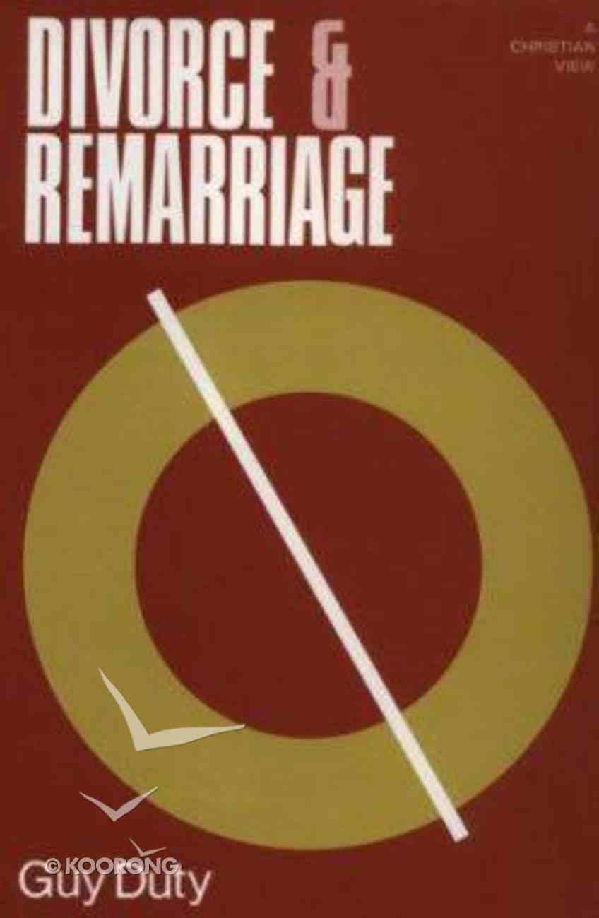 Divorce and Remarriage Hardback