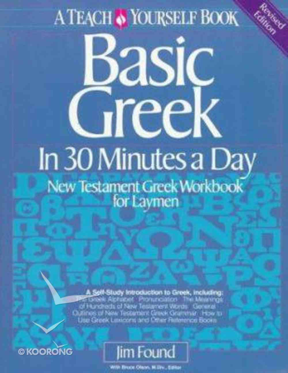 Basic Greek in 30 Minutes a Day Paperback