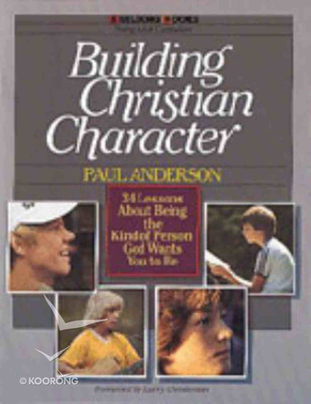 Building Books: Building Christian Character Paperback