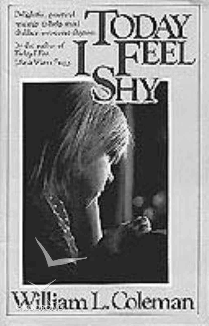 Today I Feel Shy Paperback
