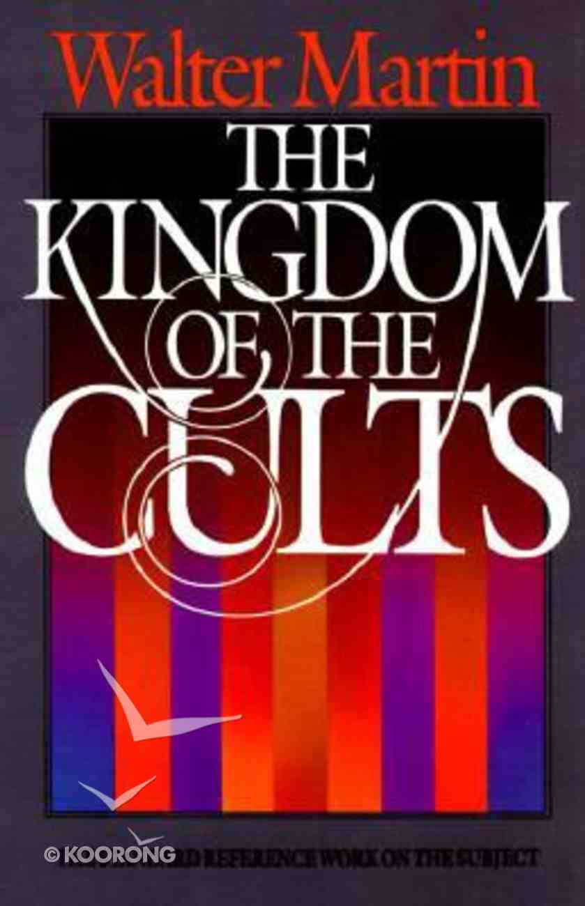 The Kingdom of the Cults Hardback