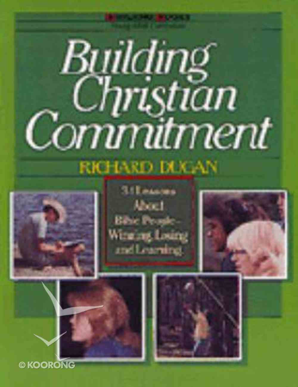 Building Christian Commitment Paperback