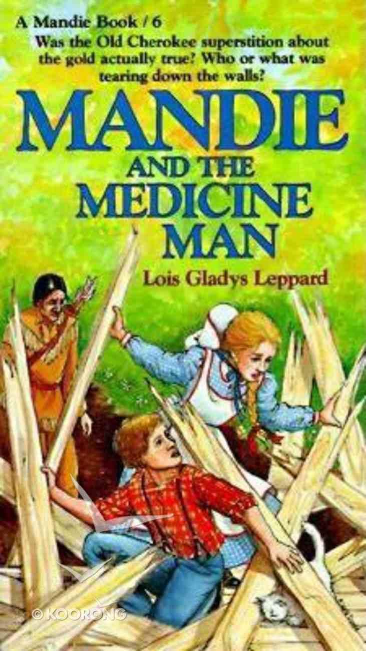 Medicine Man (#06 in Mandie Series) Paperback