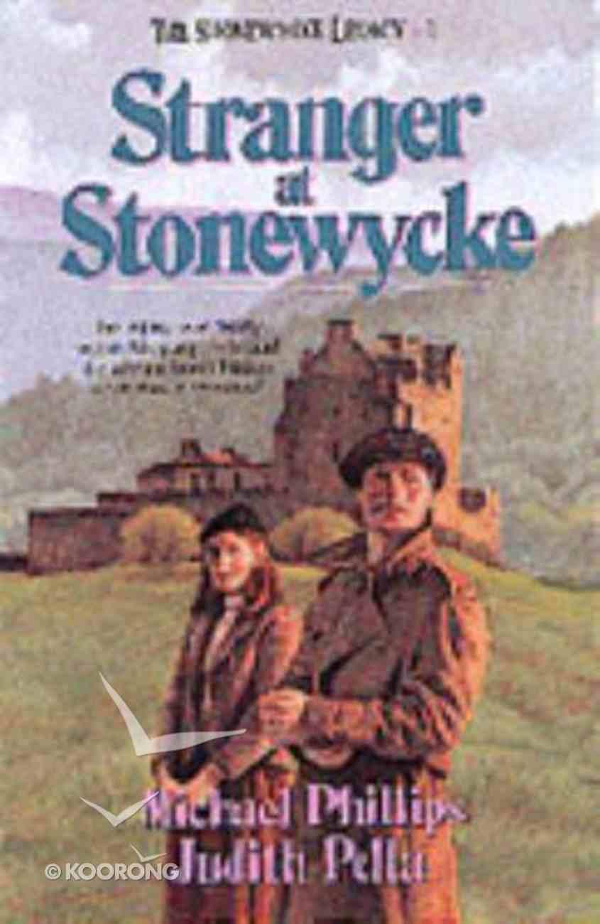 Stranger At Stonewycke (#01 in Stonewycke Legacy Series) Paperback
