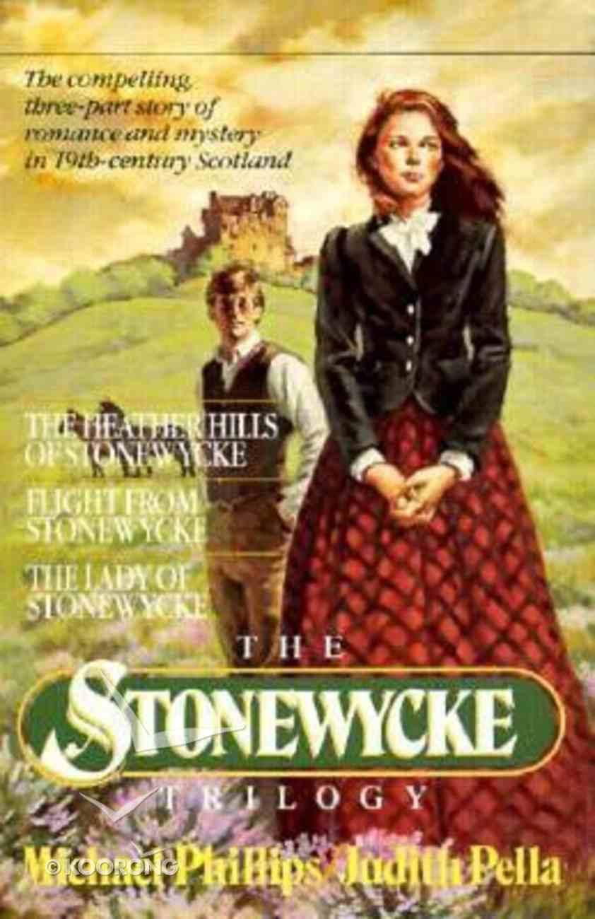 Stonewycke Trilogy (Stonewycke Trilogy Series) Paperback