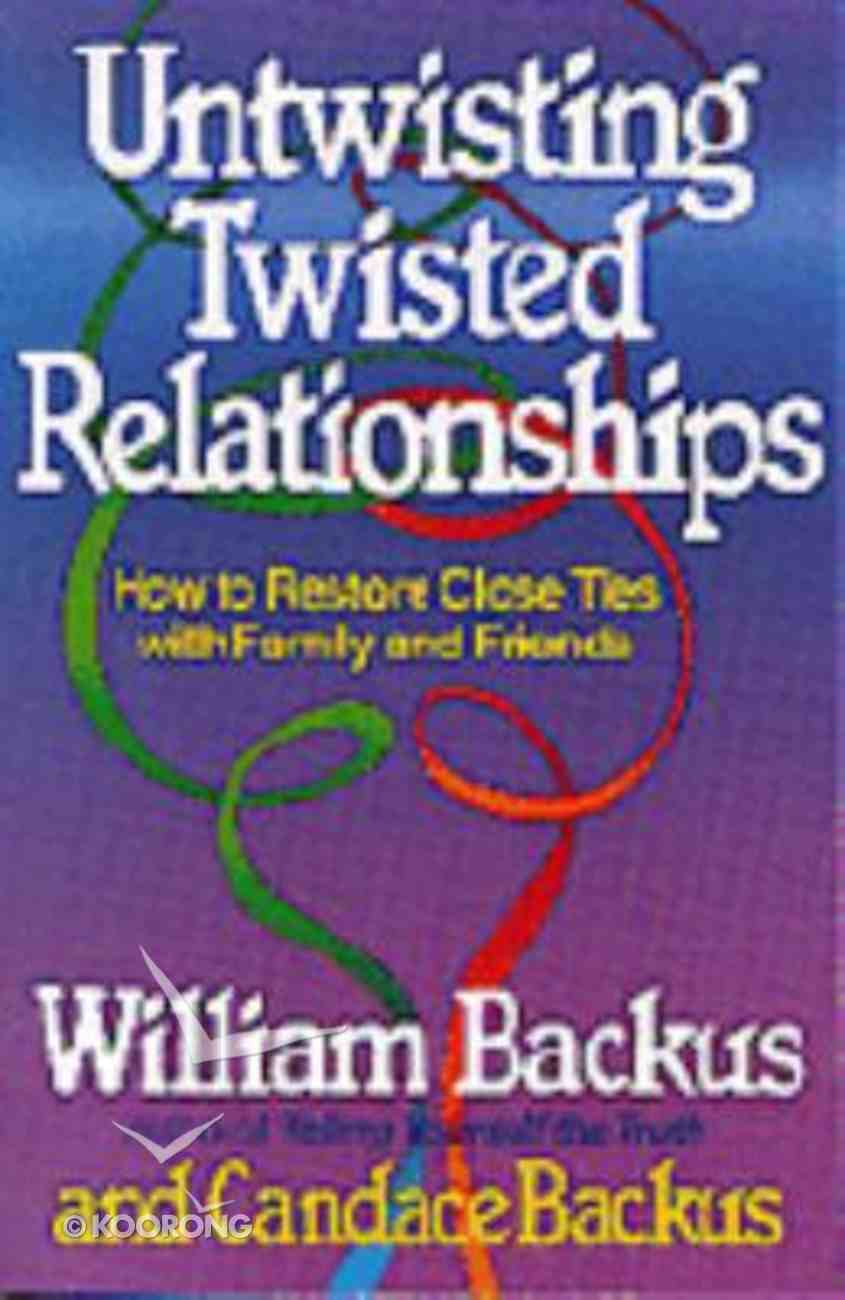 Untwisting Twisted Relationships Paperback