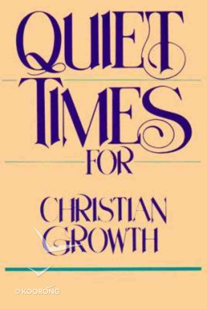 Quiet Times For Christian Growth Booklet