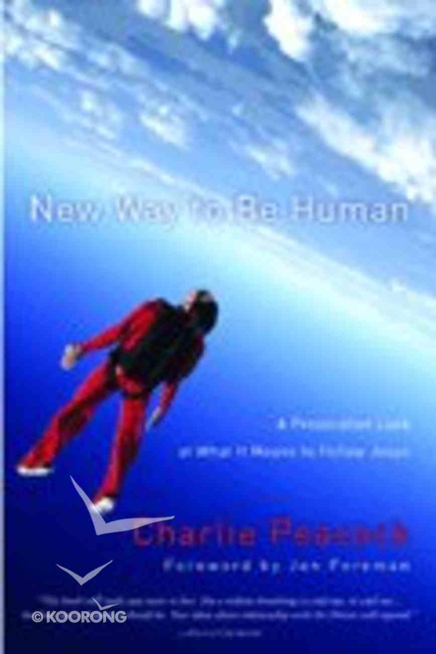 New Way to Be Human Paperback