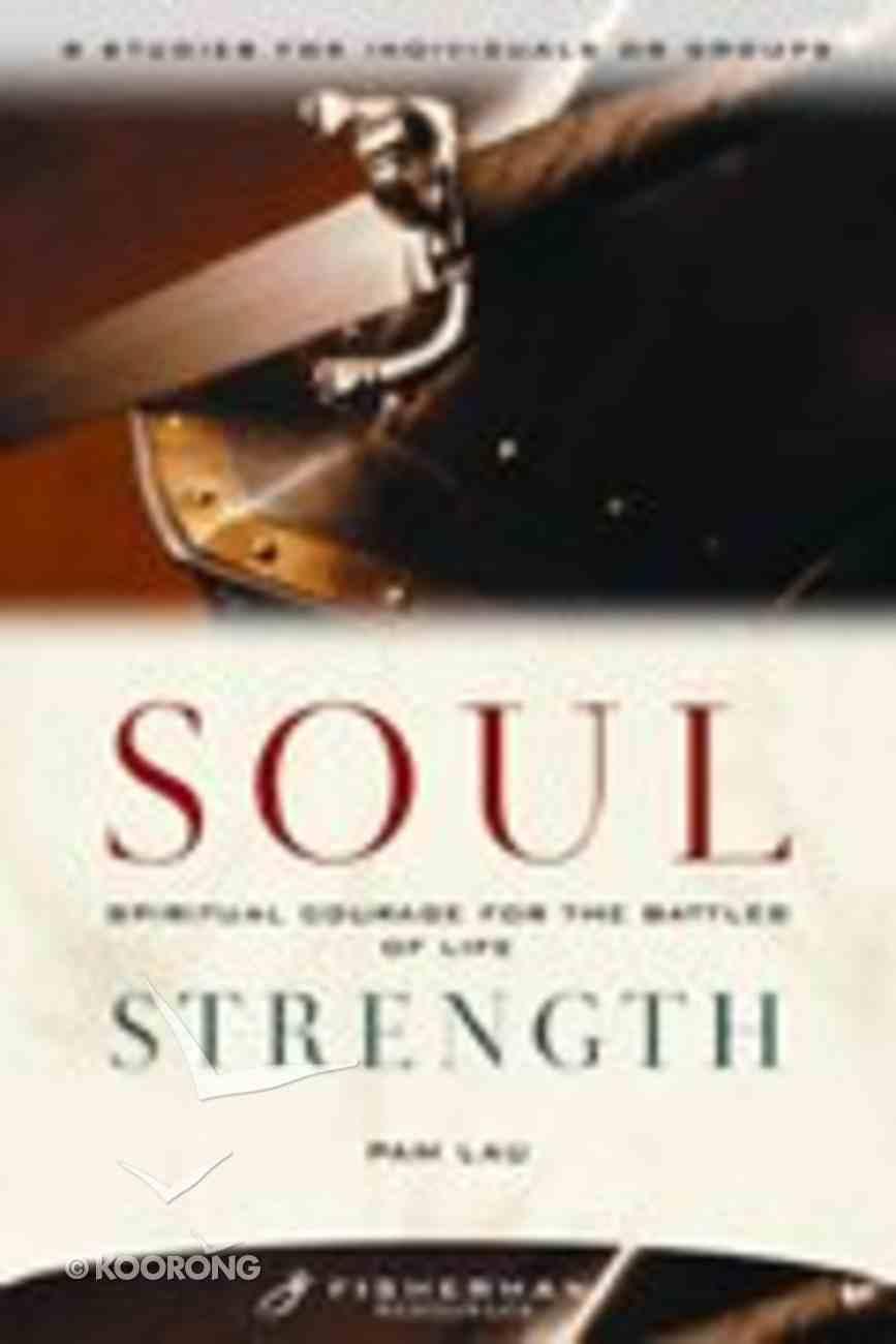 Soul Strength (Fisherman Resource Studies) Paperback