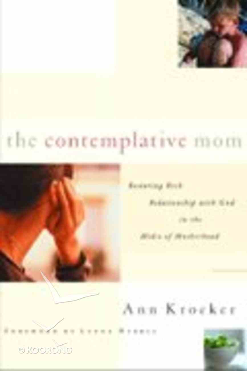 The Contemplative Mom Paperback