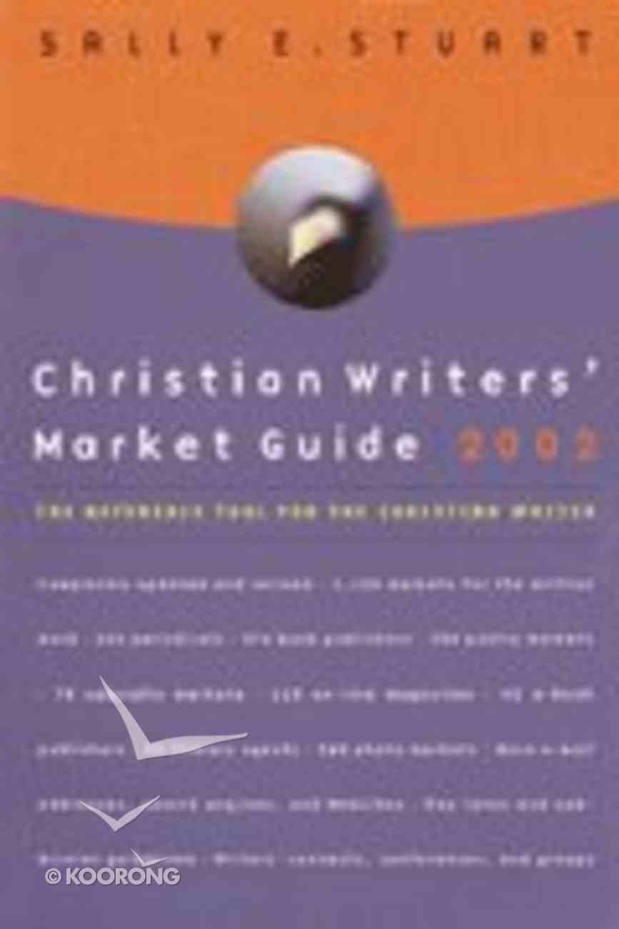 Christian Writers' Market Guide 2002 Paperback