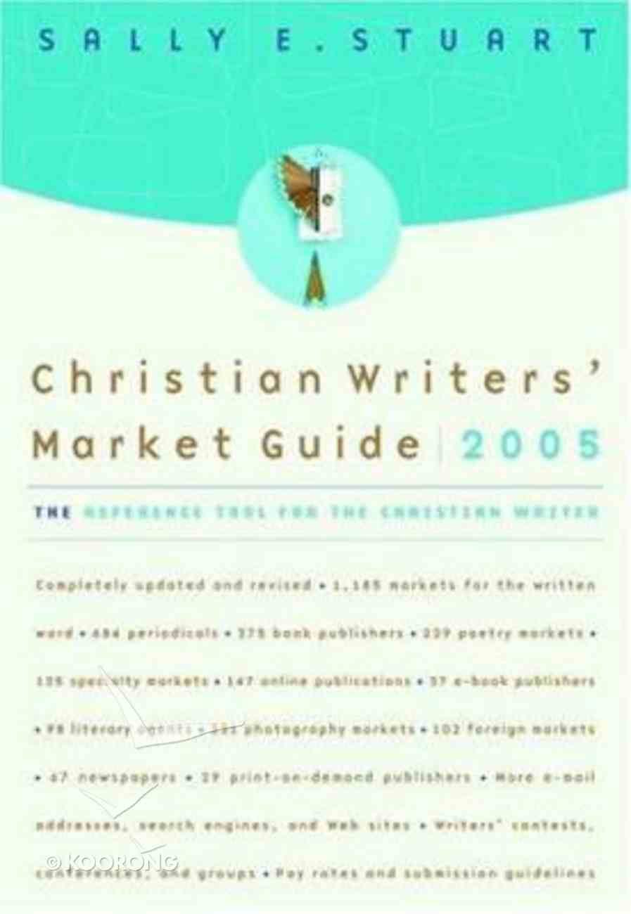 Christian Writers' Market Guide 2005 Paperback