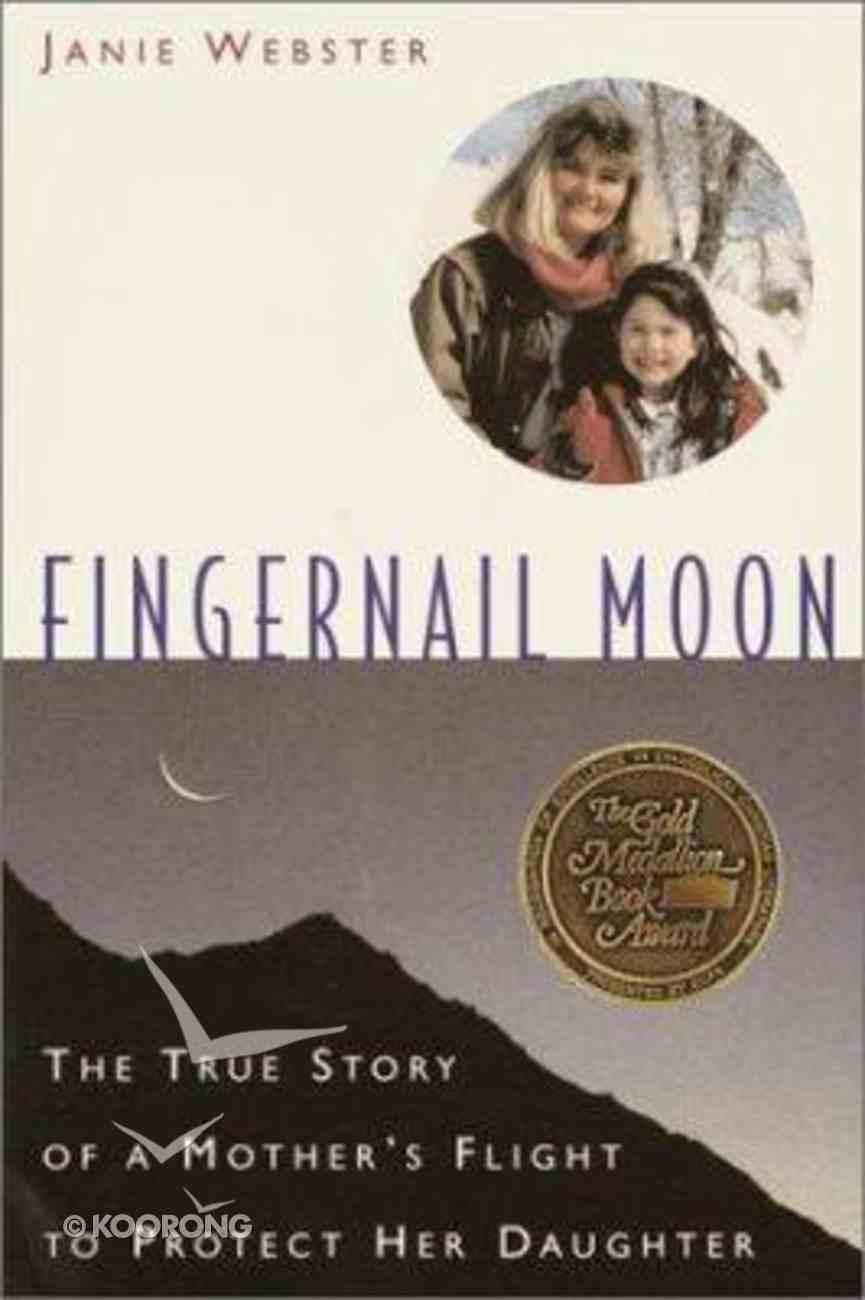 Fingernail Moon Paperback