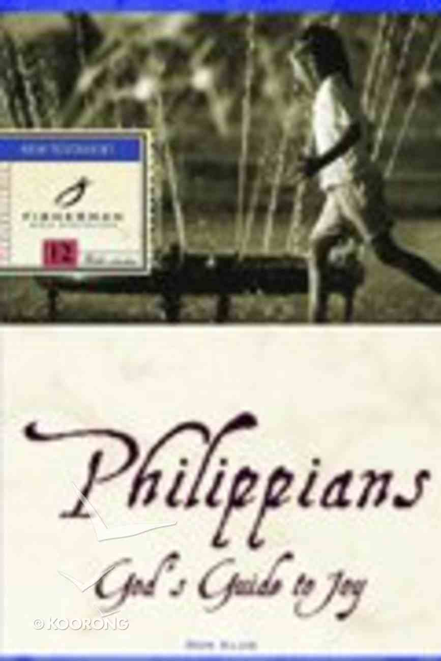 Philippians: God's Guide to Joy (Fisherman Bible Studyguide Series) Paperback