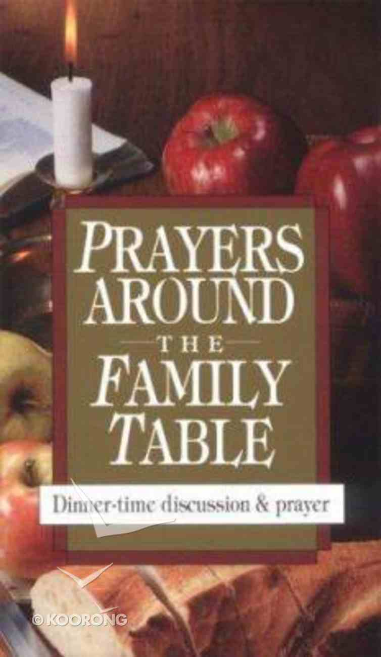 Prayers Around the Family Table Paperback