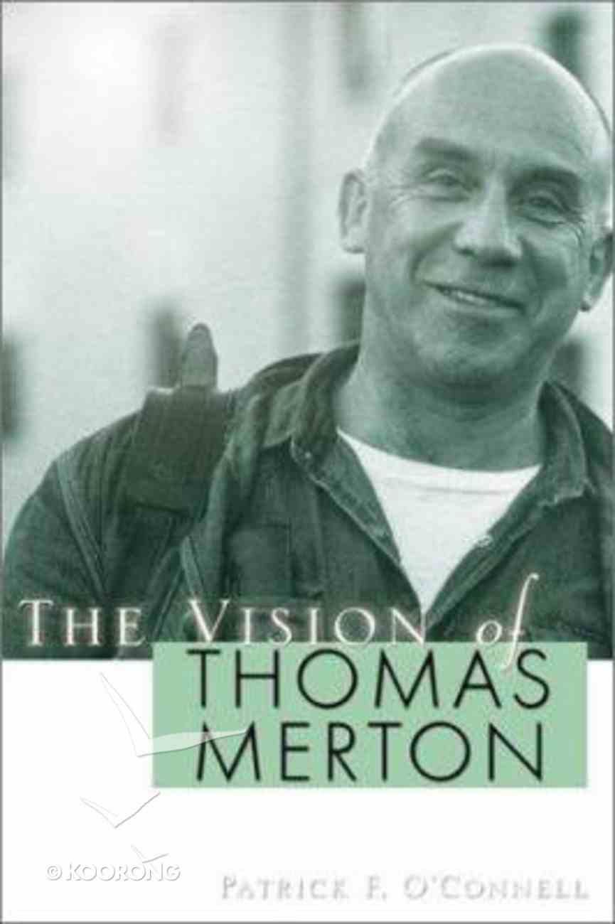 The Vision of Thomas Merton Paperback