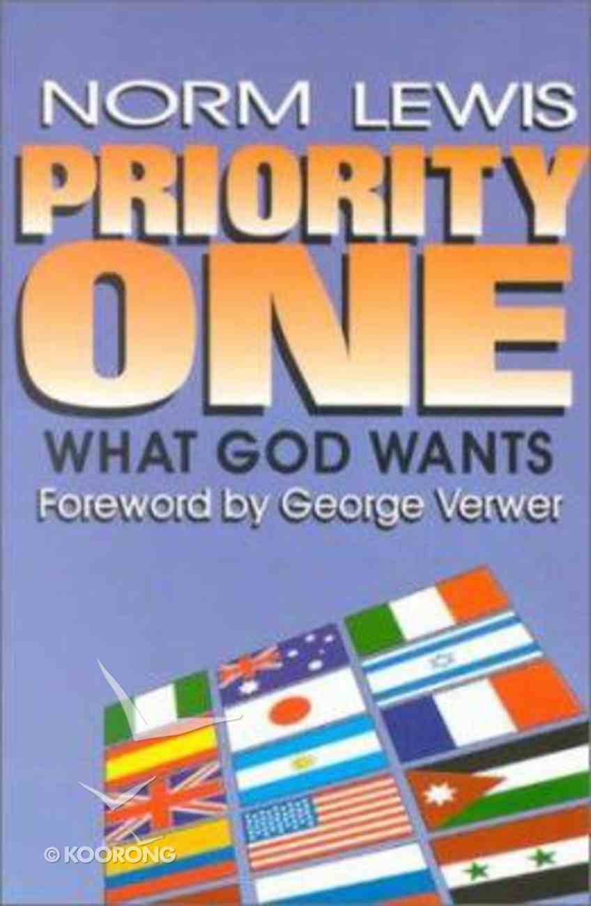 Priority One: What God Wants Paperback