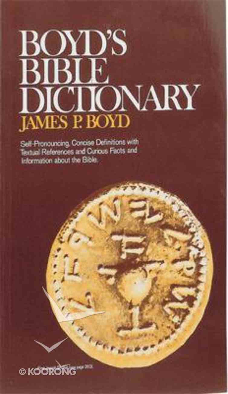 Boyd's Bible Dictionary Paperback
