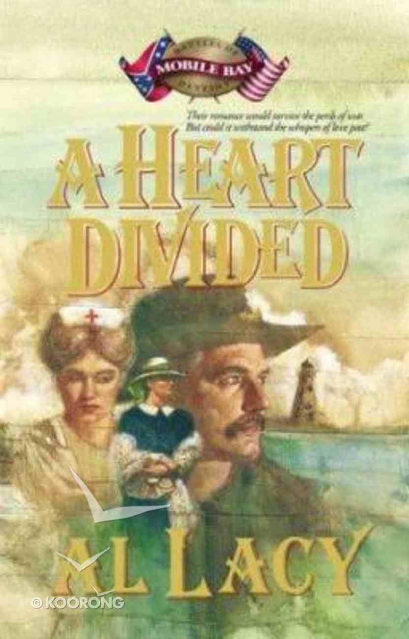 A Heart Divided (#02 in Battles Of Destiny Series) Paperback