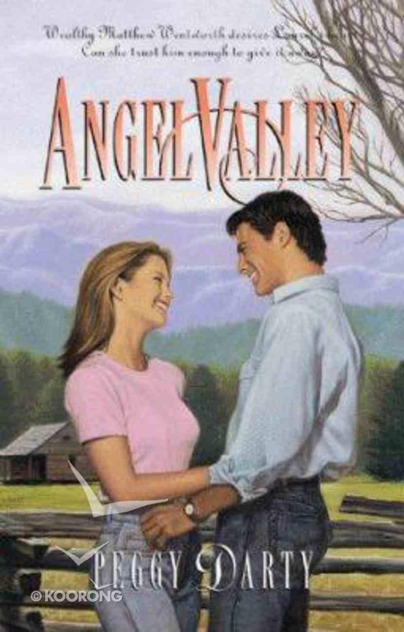 Palisades: Angel Valley (Palisades Pure Romance Series) Paperback