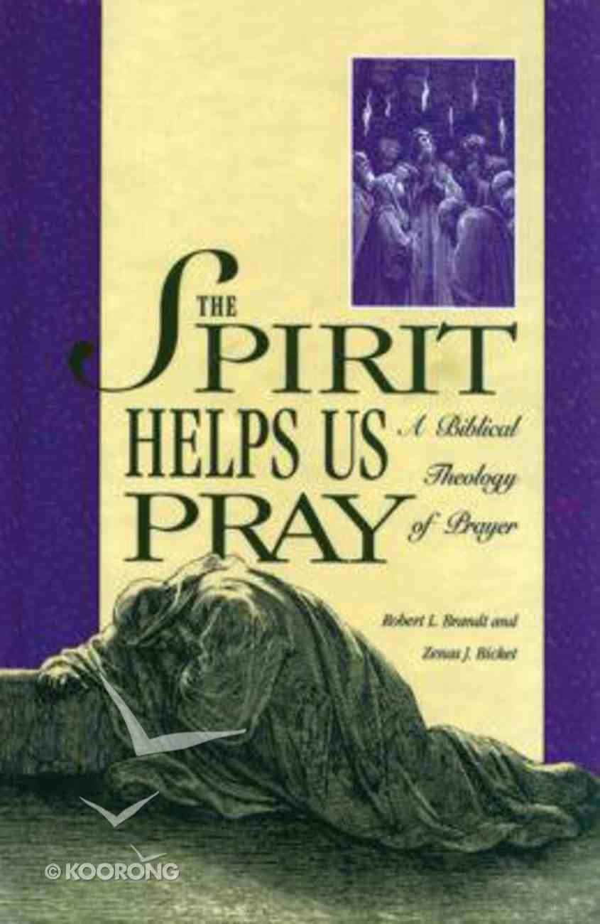 Spirit Helps Us to Pray Hardback