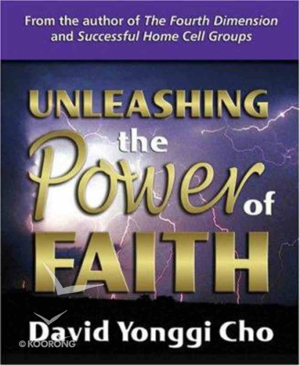 Unleashing the Power of Faith Paperback