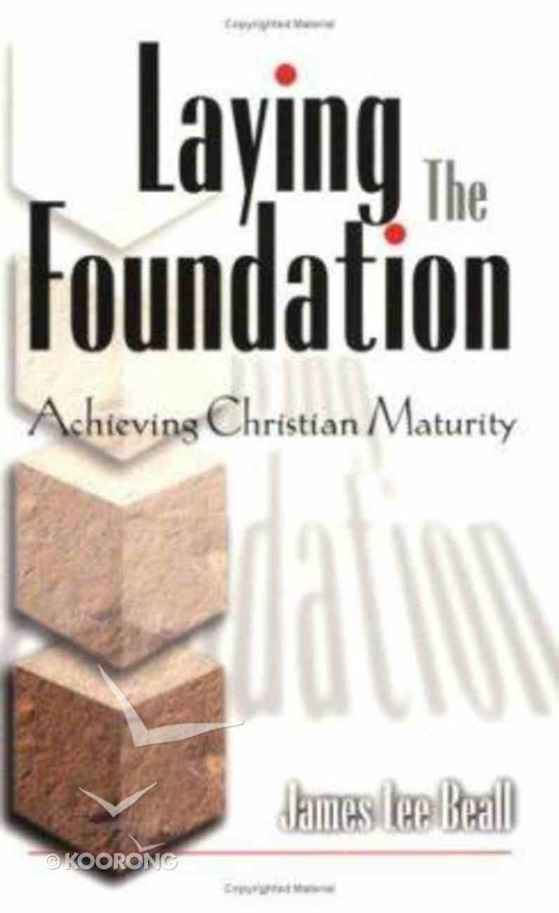 Laying the Foundation Paperback