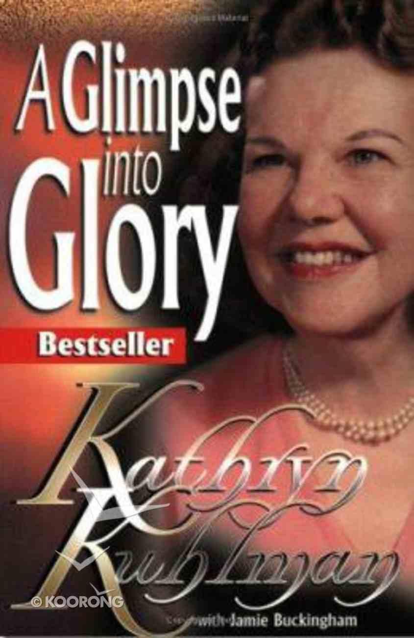 A Glimpse Into Glory Paperback