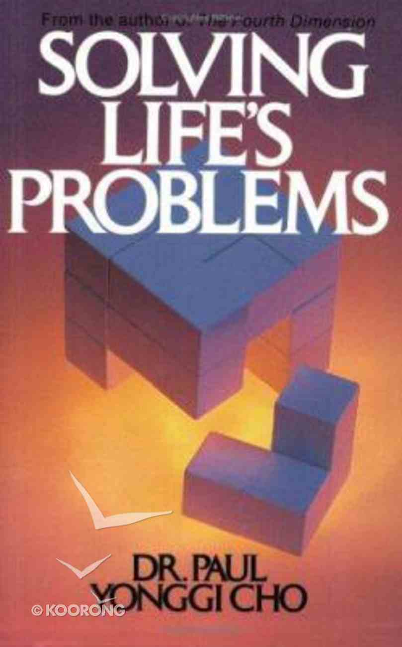 Solving Life's Problems Paperback