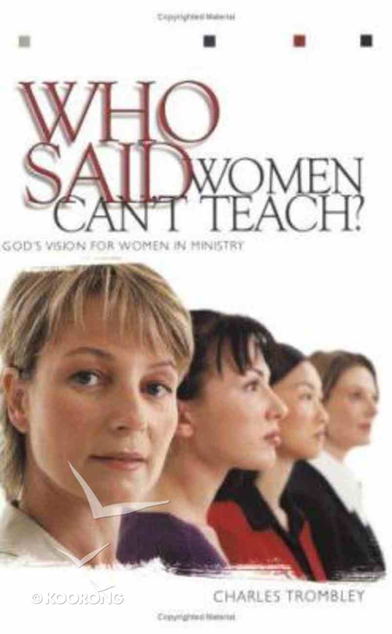 Who Said Women Can't Teach? Paperback