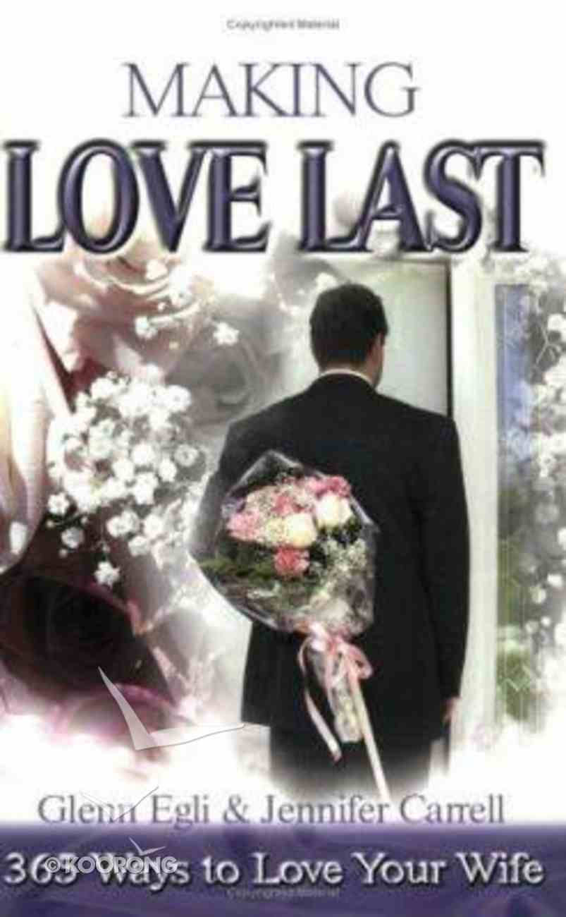 Making Love Last Paperback