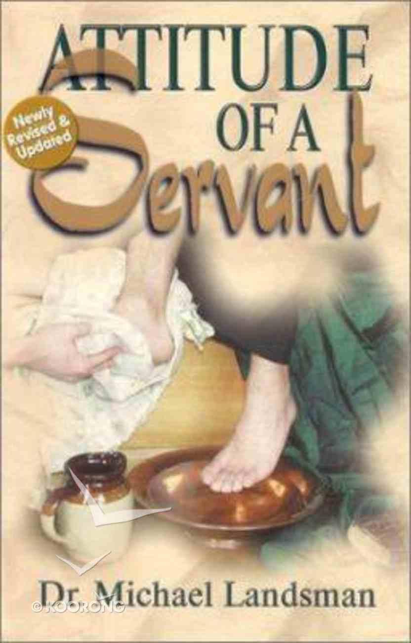 Attitude of a Servant Paperback