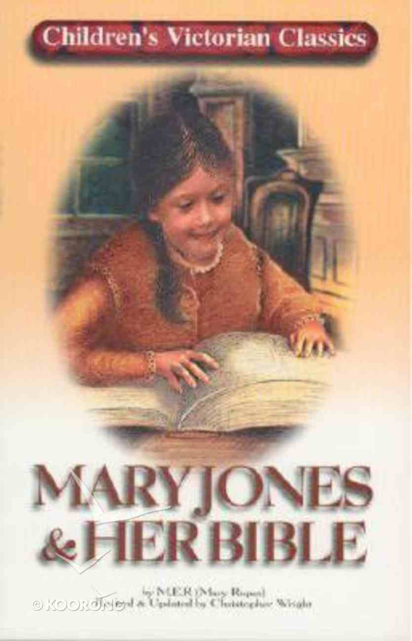 Mary Jones and Her Bible Paperback