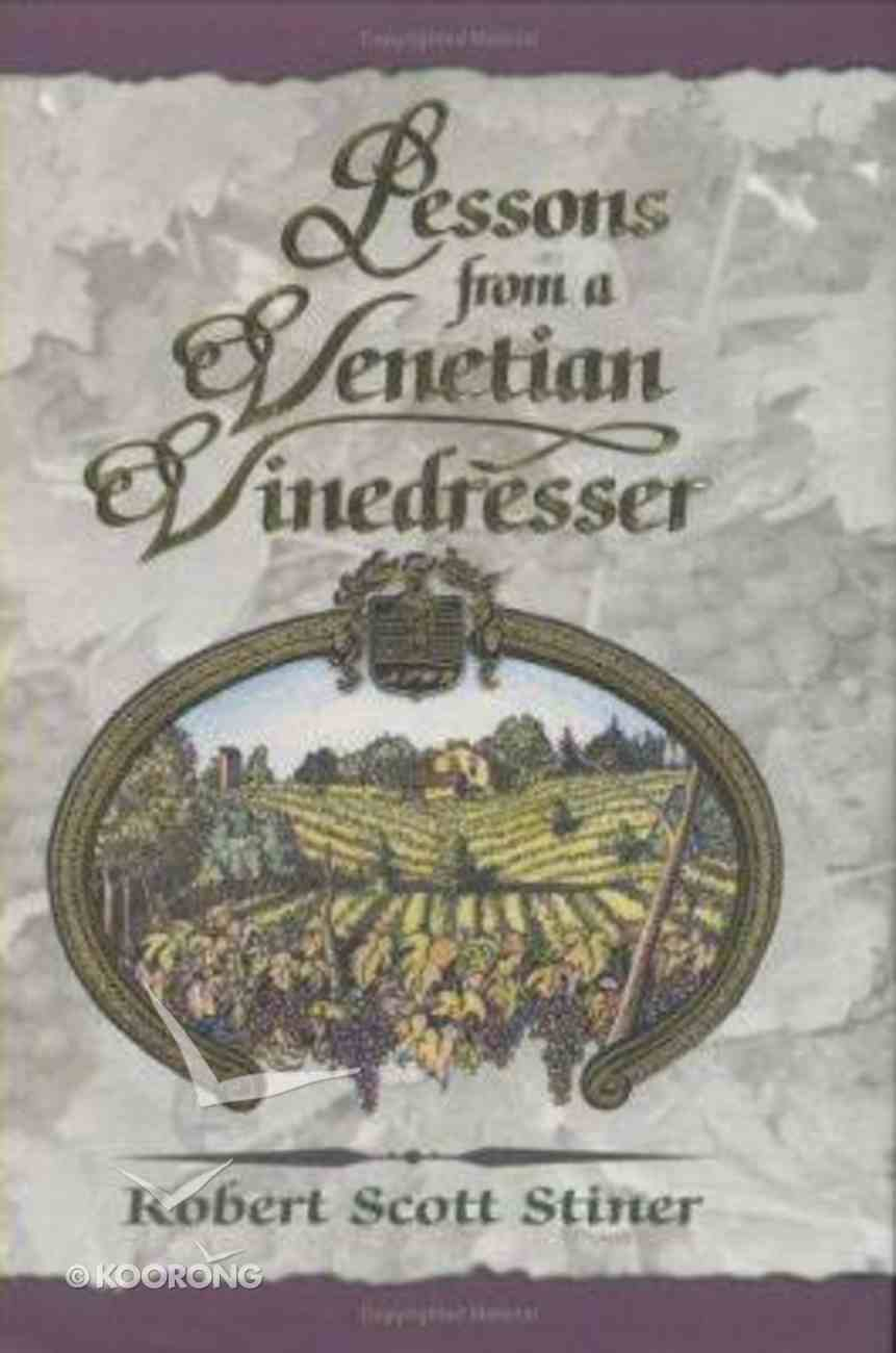 Lessons From a Venetian Vinedresser Hardback