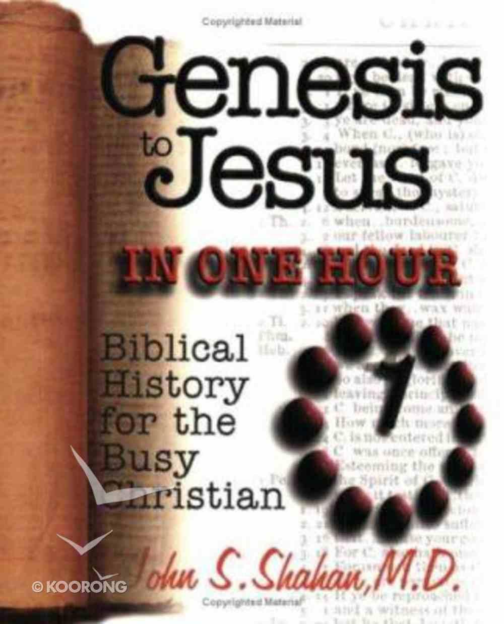 Genesis to Jesus in 1 Hour Paperback
