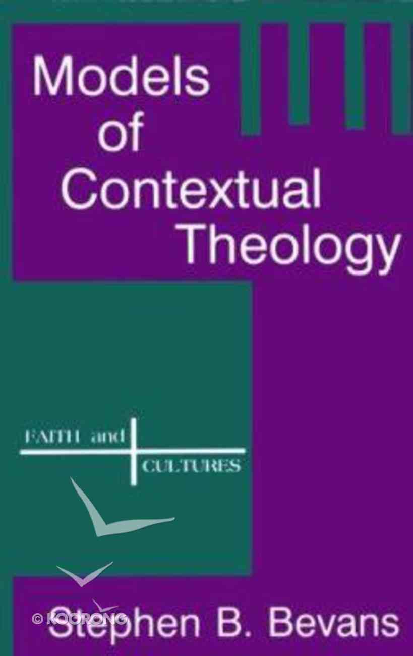 Models of Contextual Theology Paperback