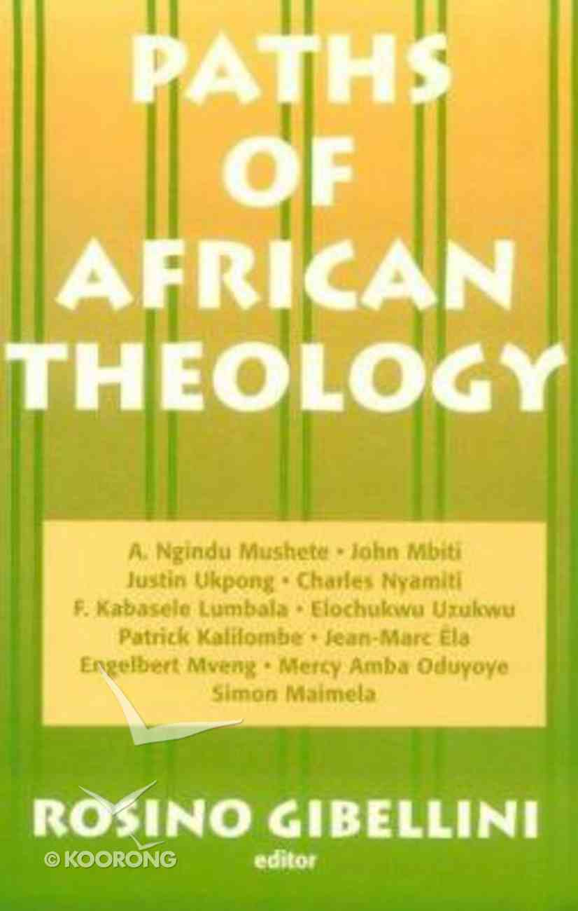 Paths of African Theology Paperback