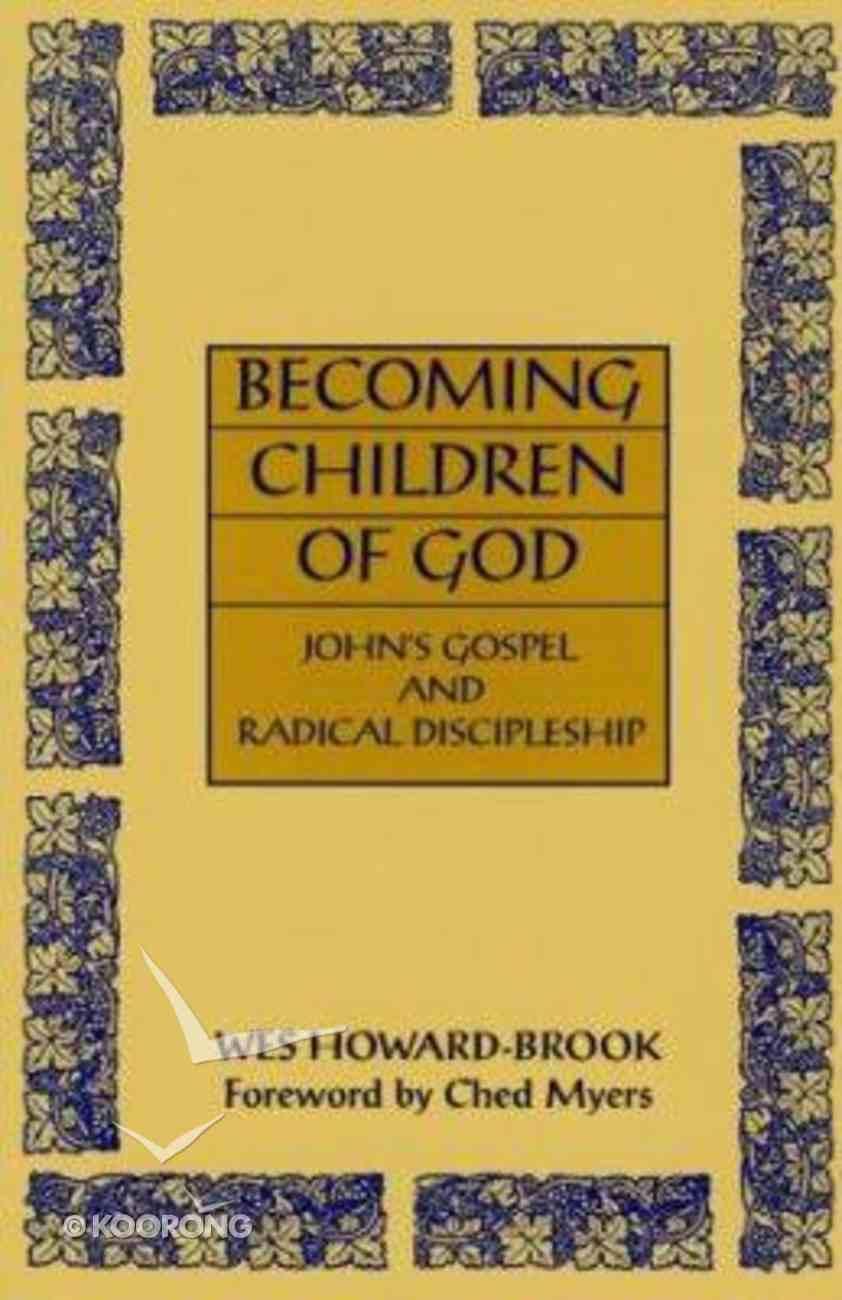Becoming Children of God Paperback