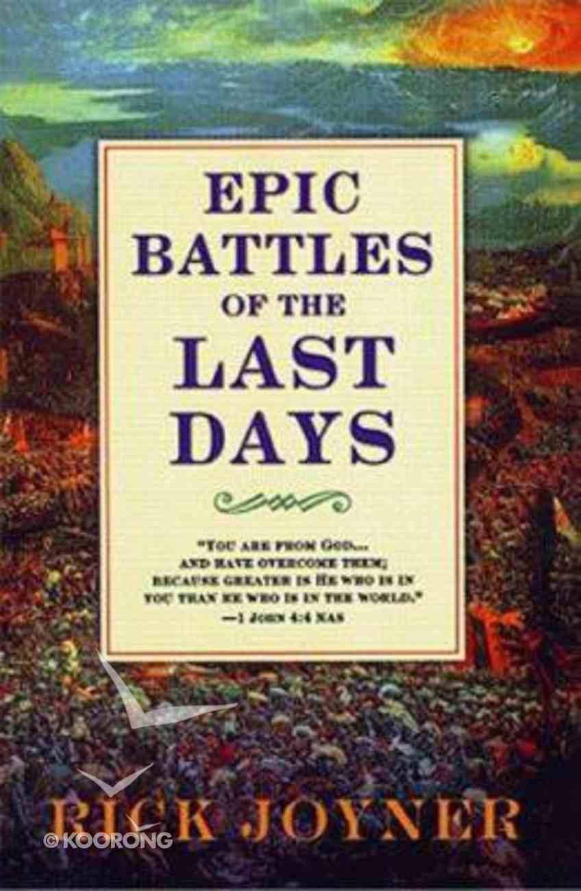 Epic Battles of the Last Days Paperback